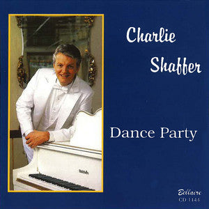 Charlie Shaffer - Dance Party
