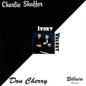 Charlie Shaffer/Don Cherry - Ivory Velvet