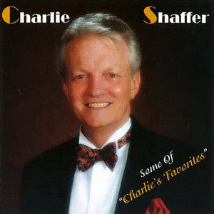 Charlie Shaffer - Some Of Charlie's Favorites