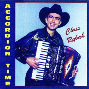 Chris Rybak - Accordion Time