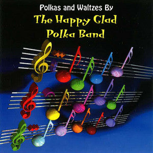 The Happy Glad Polka Band - Polkas & Waltzes