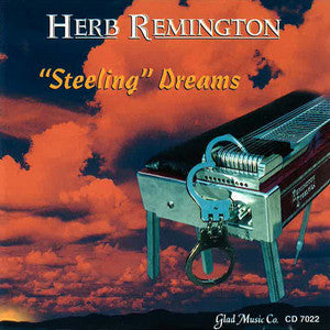 Herb Remington - Steeling Dreams