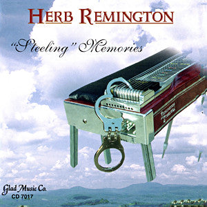 Herb Remington - Steeling Memories