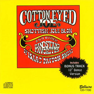 Isaac Payton Sweat - Cotton Eyed Joe & Other Bandstand Favorites