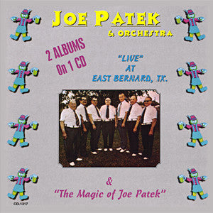 Joe Patek - Joe Patek Live At East Bernard & The Magic of Joe Patek (Double Album)