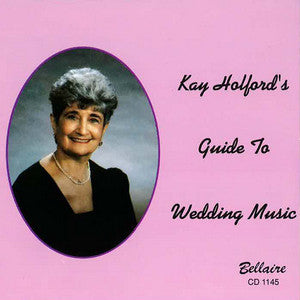 Kay Holford - Guide To Wedding Music