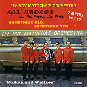 "Lee Roy Matocha - All Aboard With The Fayetteville Flash ""Something Old, Something New"""