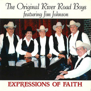 The Original River Road Boys (featuring Jim Johnson) - Expressions Of Faith