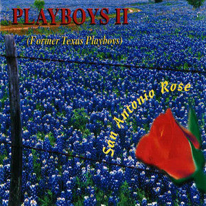 Playboys II - San Antonio Rose