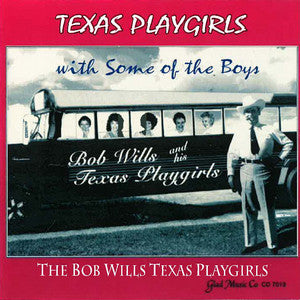 The Bob Wills Texas Playgirls - The Bob Wills Texas Playgirls