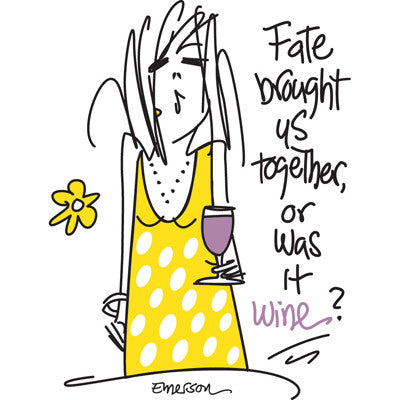 Emerson Street 'Fate Brought Us Together, or Was it Wine?' nightshirt in a bag
