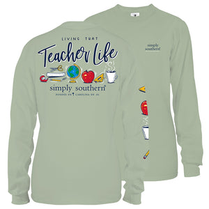 Simply Southern Teacher Life Long Sleeve T-Shirt