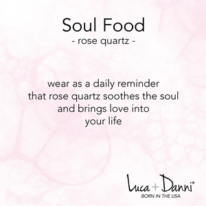 Rose Quartz Soul Food Hudson, Luca + Danni card