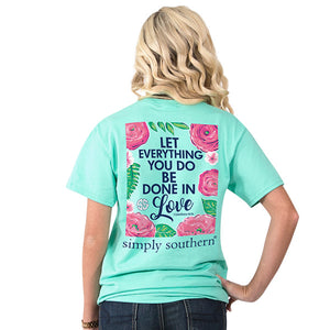 Simply Southern Let all you do be done in love t-shirt