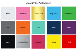 Free Monogram Vinyl Color Options