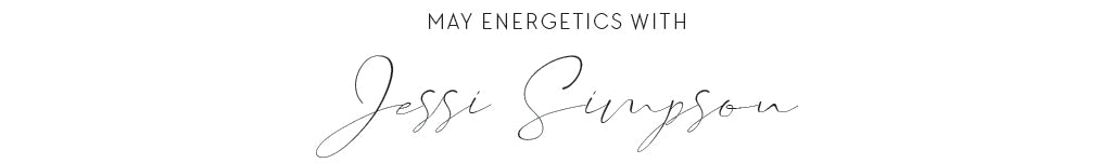 May Energetics with Jessi Simpson