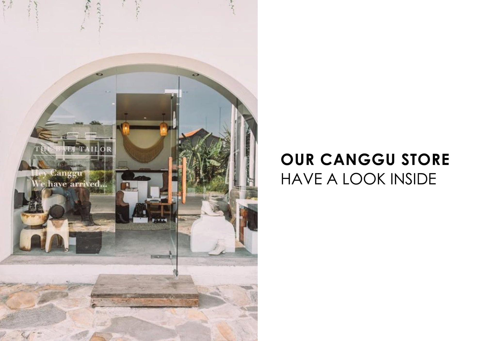 INTRODUCING OUR NEW STORE | CANGGU WE HAVE ARRIVED