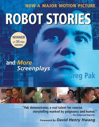 Robot Stories and More Screenplays - book signed by Greg Pak!