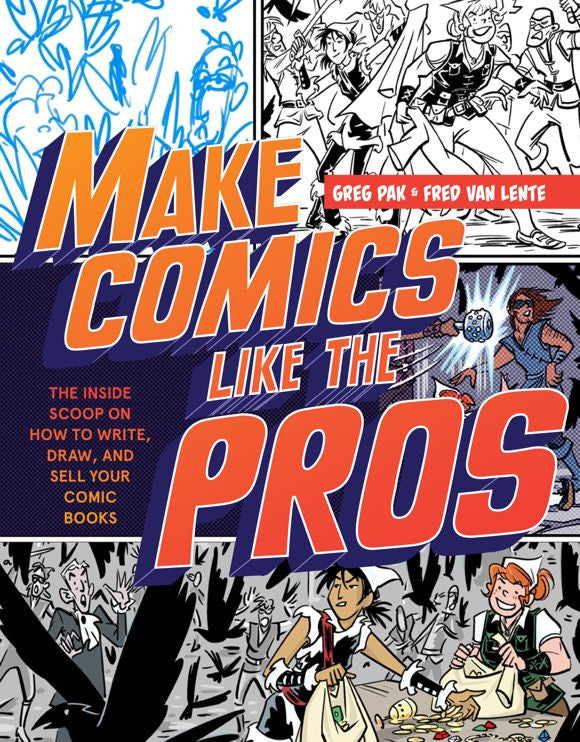 Make Comics Like the Pros - signed by Greg Pak!