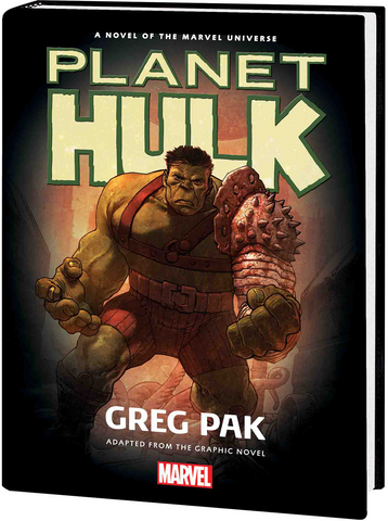 Planet Hulk prose novel - signed by Greg Pak!