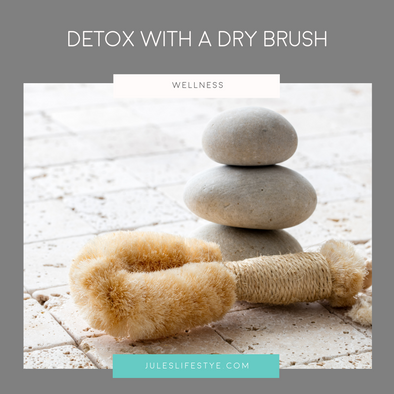 DETOX WITH A DRY BRUSH