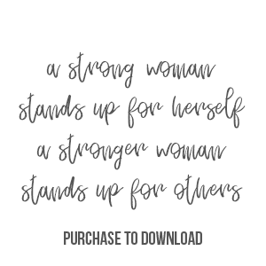 A Strong Woman Stands Up For Herself