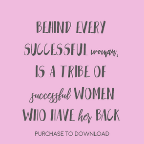 Behind Every Successful Woman