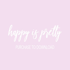 Happy Is Pretty