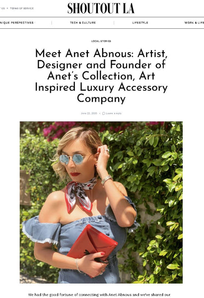 SHOUTOUT LA :  Meet Anet Abnous: Artist, Designer and Founder of Anet's Collection