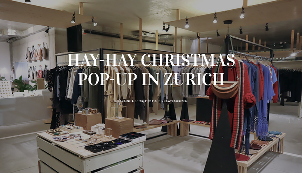HAY-HAY CHRISTMAS POP-UP IN ZURICH