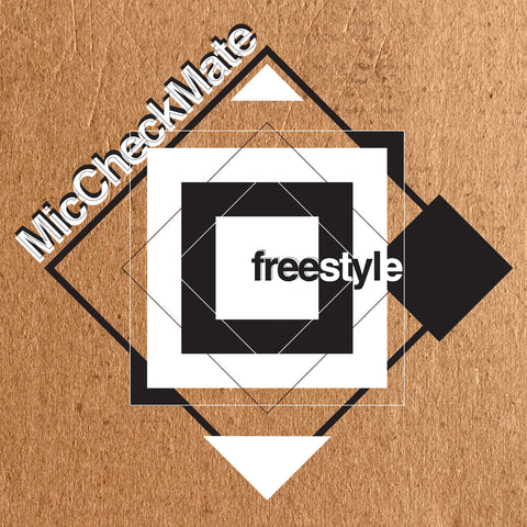 Mic Checkmate   Freestyle   03 Get It Down