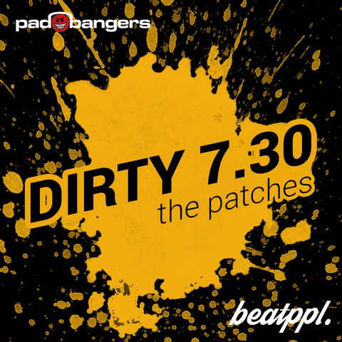 Padbangers Dirty 7.30 - The Patches