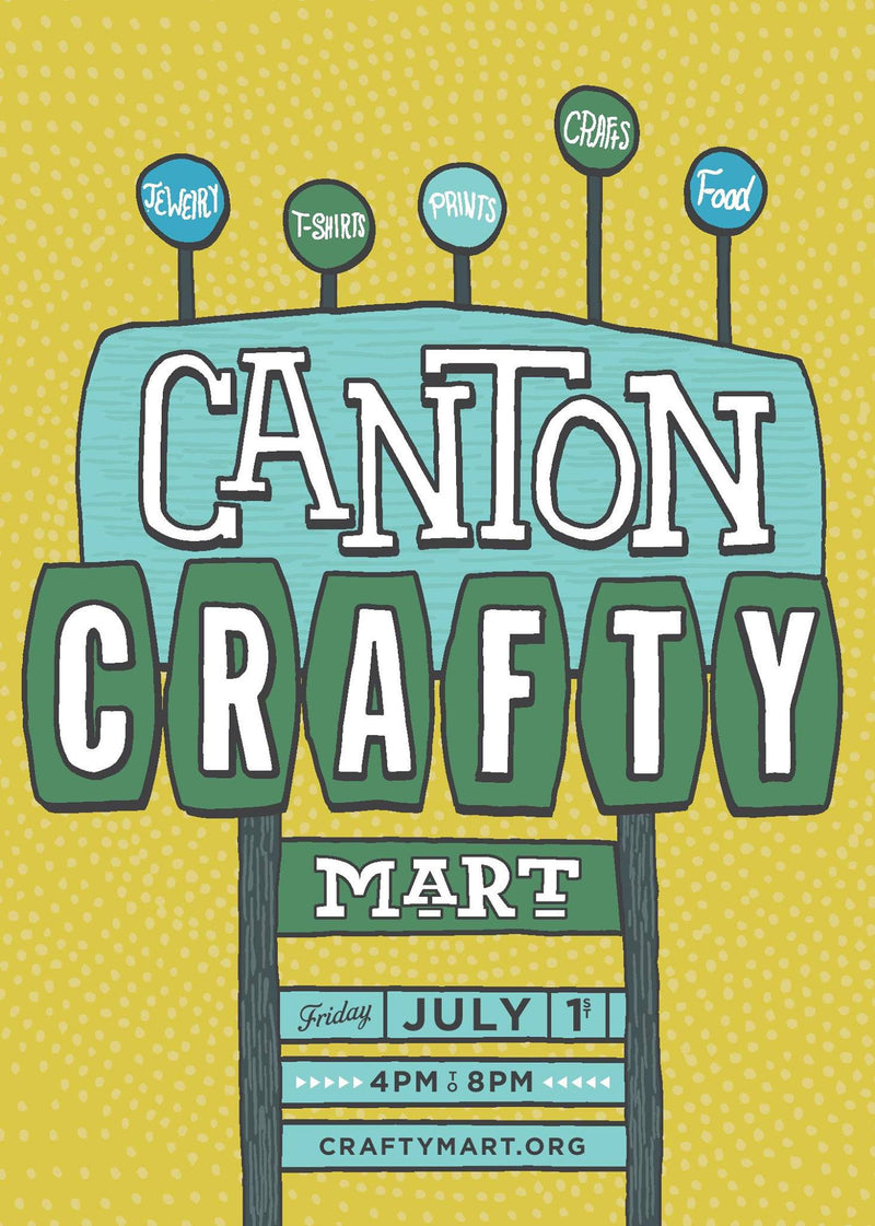 Crafty Mart Canton is BACK for July First Friday!