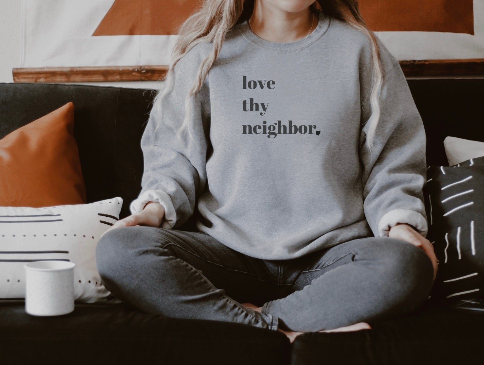 Love Thy Neighbor Crew Fleece