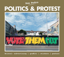 Don Pedro presents: Politics & Protest