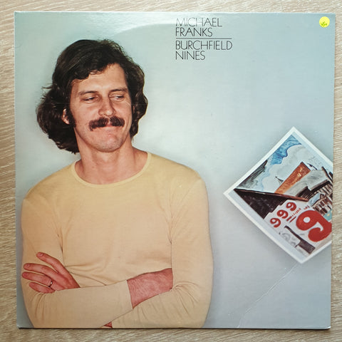 Michael Franks ‎– Burchfield Nines  - Vinyl LP - Opened  - Very-Good+ Quality (VG+) - C-Plan Audio