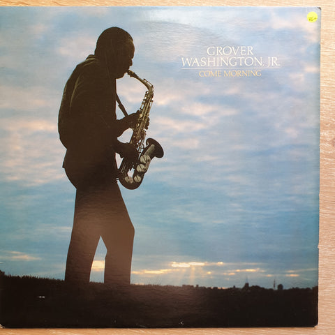 Grover Washington, Jr. ‎– Come Morning -  Vinyl LP Record - Very-Good+ Quality (VG+)