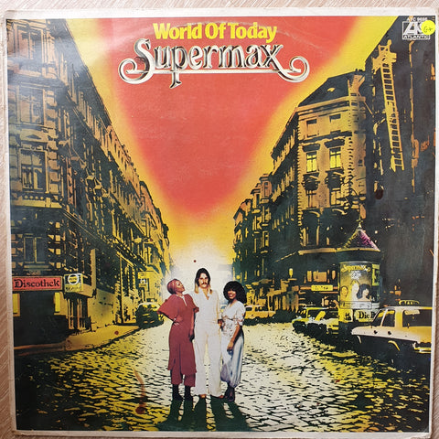 Supermax ‎– World Of Today ‎– Vinyl LP Record - Opened  - Good+ Quality (G+)