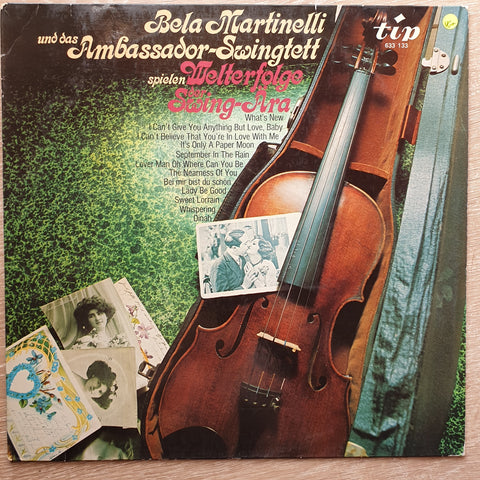 Bela  Martinelli -  Welterfolge Swing-Ära   - Vinyl Record - Very-Good+ Quality (VG+)