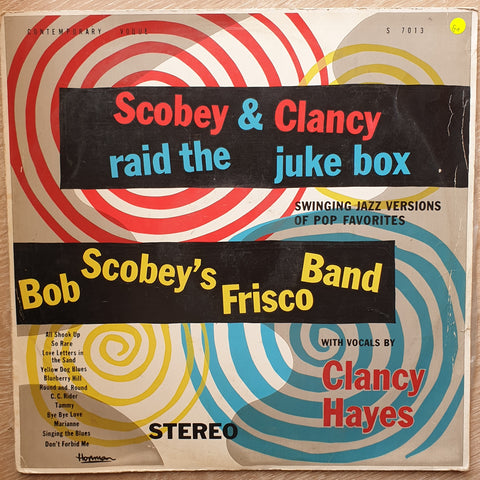 Bob Scobey's Frisco Band With Vocals By Clancy Hayes ‎– Scobey & Clancy Raid The Juke Box ‎– Vinyl LP Record - Opened  - Good+ Quality (G+)