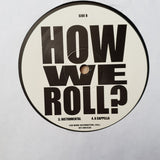 How We Roll -  Vinyl Record - Opened  - Very-Good+ Quality (VG+)