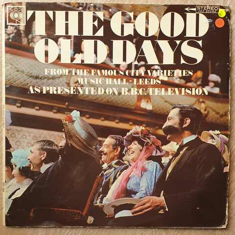 The Good Old Days From The Famous City Varieties Music Hall Leeds, As Presented On BBC Television - Vinyl LP Record - Opened  - Very-Good- Quality (VG-)