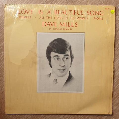 Dave Mills - Love Is a Beautiful Song - Vinyl LP Record - Opened  - Very-Good Quality+ (VG+)