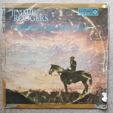 Jimmie Rodgers With Joe Reisman's Orchestra and Chorus ‎– Twilight On The Trail- Vinyl LP Record - Opened  - Good Quality (G)