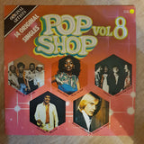 Pop Shop Vol 8  - Vinyl LP Record - Opened  - Very-Good- Quality (VG-) - C-Plan Audio