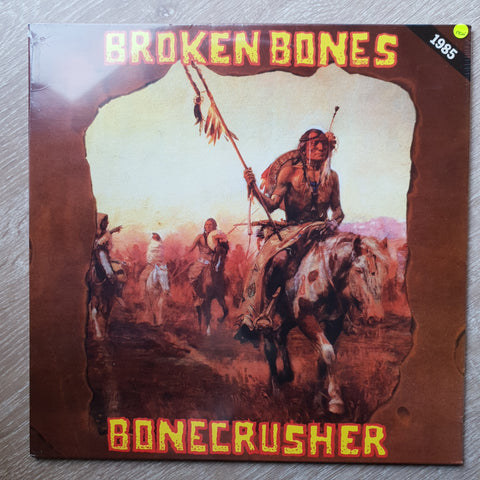 Broken Bones ‎– Bonecrusher - Vinyl LP - Sealed