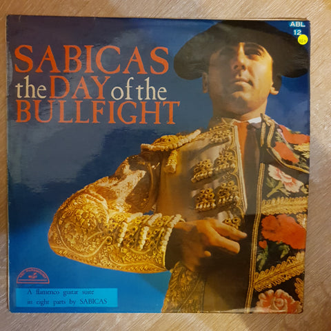 Sabicas ‎– The Day Of The Bullfight - Vinyl LP Record - Very-Good+ Quality (VG+)