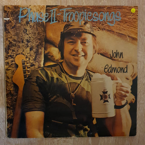 John Edmond ‎– Troopiesongs - Phase II ‎– Vinyl LP Record - Opened  - Good+ Quality (G+)