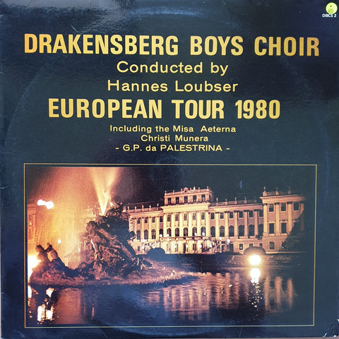 Drakensberg Boys Choir - European Tour 1980 - Conducted by Hannes Loubser - Vinyl LP Record - Opened  - Very-Good Quality (VG)