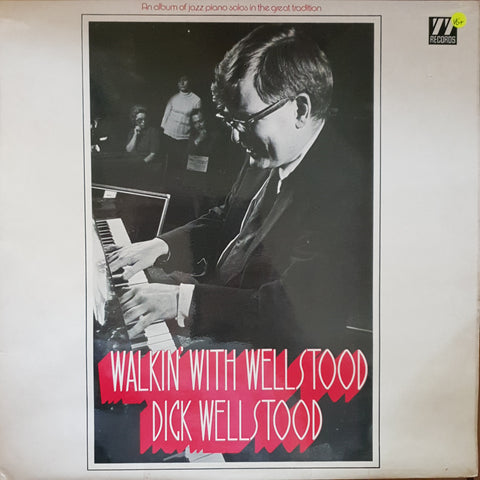 Dick Wellstood - Walkin' With Wellstood -  Vinyl LP Record - Very-Good+ Quality (VG+)